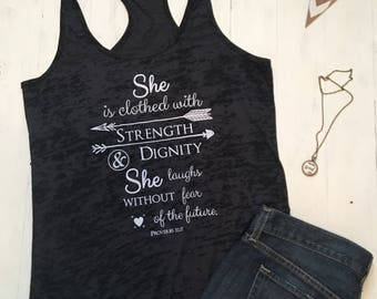 Christian Shirts. Christian Clothing. She is Clothed in Strength and Dignity. Proverbs 31. Christian Workout. Workout Tank. Racerback.