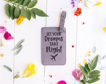 Let Your Dreams Take Flight, Luggage Tag with Quote, Airplane Taking Off, Gift for Travel Friends, Flight Attendant, Pilot, Graduation LT4