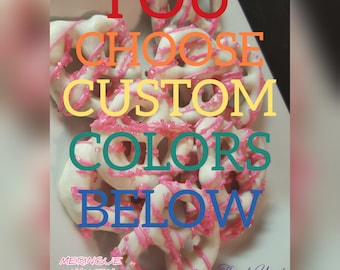 CUSTOM YOU CHOOSE Color Theme! White Chocolate Covered Mini Pretzels With Hot Pink Crystal Drizzle Baby Showers Bridal Party Birthday