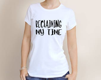 Reclaiming My Time Shirt - Maxine Waters Shirt - Plus Size Clothing - Trendy Clothing - Political Tee - Feminist Shirt - Womens Empowerment