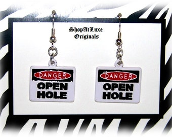 DANGER- OPEN HOLE - Mini Road Sign Original Earrings