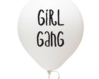 Girl Gang Balloon