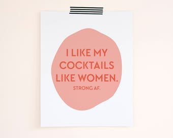Feminist Art Print. Birthday Gift. Gift For Her. Bar Cart Print. 8x10 Print. Feminist AF. Feminist Art. Feminism Prints.