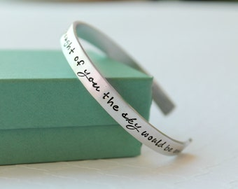 Personalized Bracelet - Quote Bracelet - Custom Bracelet - Miss You Gift - Hand Stamped Bracelet - Inspirational Quote - Loss Jewelry -
