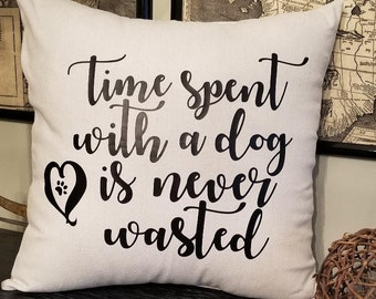 "Dog Time Pillow, Mothers Day Gift, 20"" Pillow, Custom Cover, Square Couch Pillow, Personalized Pet, Dog Lover Gift, Animal Lover Gift, Sofa"