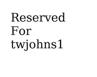 Reserved for twjohns1
