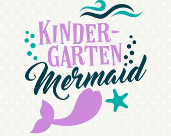 Kindergarten SVG, Back to School SVG, Mermaid SVG, Girls Kindergarten Shirt svg design, Girls Back to School Iron on file