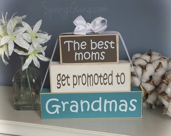 """Wood Block Stack: """"The Best Moms Get Promoted to Nanas"""" - Pregnancy announcement, Gift for Grandpa, Grandma, Grandparent news"""