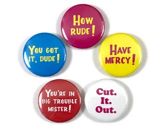 Fuller House Full House Netflix Series Quotes 5 -  1 or 1.25 Inch Pinback Button Pin Badge Set
