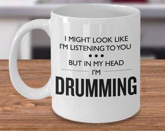 Funny Drumming Mug - Drummer Gift - Drumming Gift - Drummer Birthday Present - Drum Mug - In My Head I'm Drumming - Birthday Gift