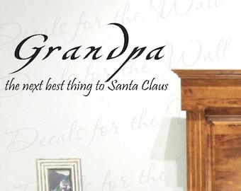 Grandpa Next Best Thing Santa Claus Grandparents Grandpa Christmas Wall Decal Decor Lettering Vinyl Quote Sticker Art Mural Decoration K90