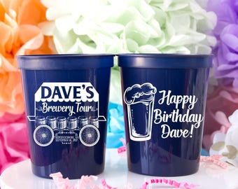 Birthday Cups for Men, Personalized Birthday Cups, Birthday Party Favor, 30th Birthday Cups, 40th Birthday Cups, Brewery Tour, Dirty 30 Cups