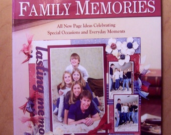 Scrapbooking Family Memories BOOK   128 Pages  Like New