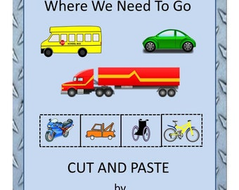 Teaching Materials, Instant Printable, Back to School, Home School, Transportation- Vehicles That Get Us Where We Need To Go PK,K, Autism