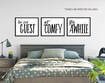 Home Decor 16x20 - Wall Decor -  Be Our Guest - Get Comfy - Stay Awhile - Printable - Black and White