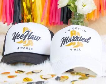 Nashville Bachelorette I'm Gettin' Married Y'all & Yeehaw Bitches | Bachelorette Party Trucker Hats | Nashelorette hats