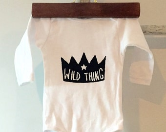 Wild Thing. hand printed baby onesie. Screenprint baby bodysuit