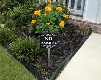 No Soliciting Sign Attached to a Sturdy Aluminum Stake. Perfect for a flower pot or planter box. FREE SHIPPING