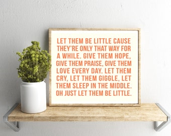Printable Wall Art, Let Them Be Little, Coral Font, Home Decor, Instant Download