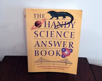 Vintage Book, Handy Science Book, The Handy Science Answer Book 1990.  Science Reference Book.