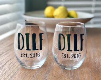Gay & Lesbian Wine Glasses / Dilf / Milf / LGBQ Gift / Funny Wine Glass / Dad Gift / Mom Gift / Personalized Wine Glass / Gay Dad Gift