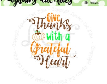 Give thanks with a grateful heart//Fall//SVG/EPS//DXF file