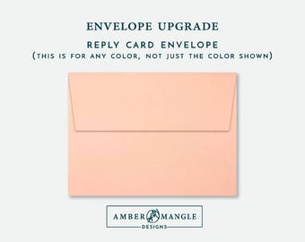 REPLY ENVELOPE UPGRADE Envelopes Add-On for Amber Mangle Designs Print Order Wedding Suite Reply Card Envelope