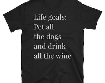 Drink, wine, dogs, pet, life goals