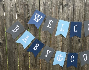Nautical baby shower. Welcome baby banner. Boy baby shower banner. Anchors baby shower.