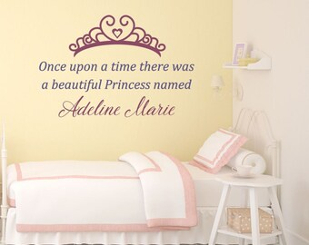Once upon a time - Princess Name - Princess Decal - Princess Decor - Princess Name Decal - Girls Nursery Ideas - Little Girls Room Decor