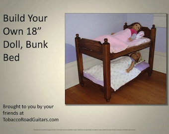 18 inch Doll, Bunk Bed Plans & Instructions