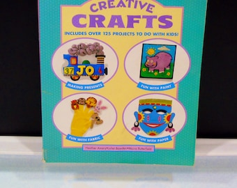 125 Projects to Do With Kids Creative Crafts Book Arts and Crafts Activity Book by Heather Amery 1994 Random House Book