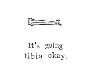 Es ist gehen Schienbein Ordnung Karte | Lustige Skelett Anatomie Wissenschaft medizinische Humor bekommen gut gebrochenem Bein Knochen gotischen Nerdy Wortspiel Männer Arzt Krankenschwester