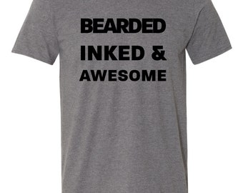 Bearded Inked and Awesome T-shirt