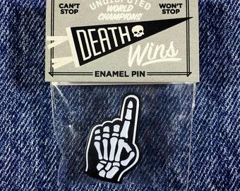 Death Wins Enamel Pin