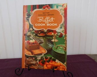 Better Cooking Library Buffet Cook Book, Vintage Cookbook, 1964