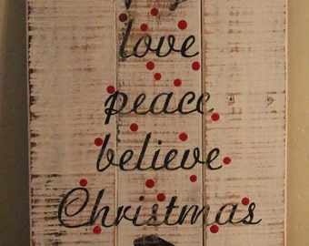 Joy, love, peace, believe, Christmas, pallet sign, recycled wood, wall decor, gifts, distressed, winter decor, Christmas decor, cottage chic