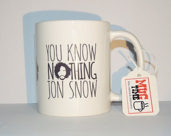 You Know Nothing - Jon Snow - Game of Thrones - Mug Cup Funny