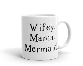 Meerjungfrau-Becher, Wifey Mama Meerjungfrau, Meerjungfrau Liebhaber Geschenk, Meerjungfrau Geschenk, Meerjungfrau Mom, Meerjungfrau Mama, neue Mutter Geschenk, Geschenk für neue Mama