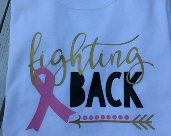 Fighting Back Breast Cancer Shirt