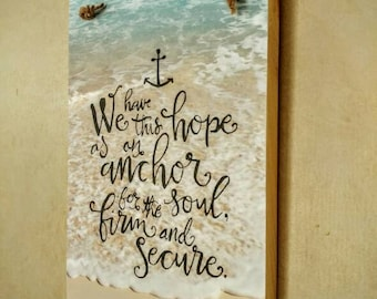9x11 scripture we have this hope sign