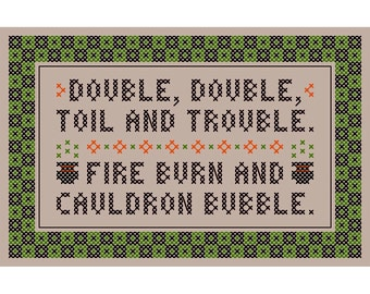 Double, Double ... Toil and Trouble - Original Cross Stitch Chart | Inspired by William Shakespeare / Macbeth
