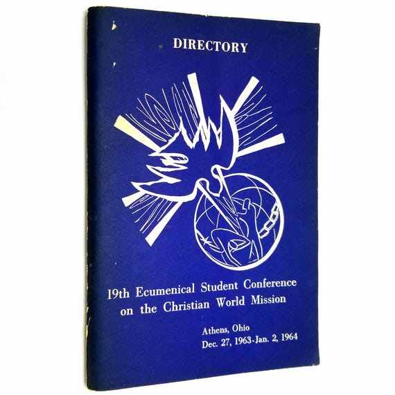 Directory of the 19th Ecumenical Student Conference on the Christian World Mission - Athens, Ohio Dec. 27, 1963 - Jan. 2, 1964