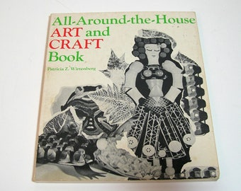 All-Around-the-House Art and Craft Book by Patricia Z. Wirtenberg