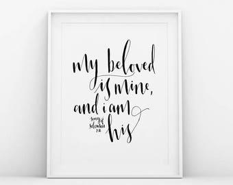 My Beloved is Mine Print, Christian Art Print, Bible Verse Print, Scripture Print, Gift For Her, Scripture Art, Eco Friendly