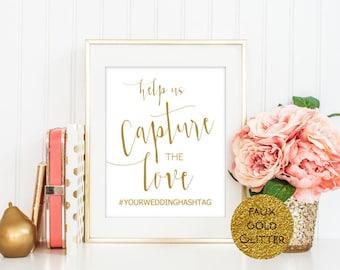 SALE Gold Glitter Hashtag sign, Instagram sign, social media sign, Help us capture the love, Editable template, Wedding Sign Printable,