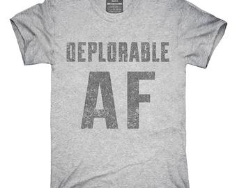 Deplorable AF T-Shirt, Hoodie, Tank Top, Gifts