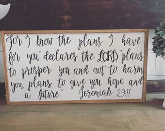 For I know the plans I have for you declares the Lord - jeremiah 29:11 - wood sign