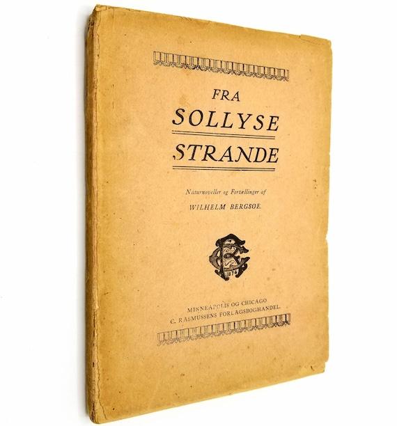 Fra Sollyse Strande. Natur Noveller og fortællinger by Wilhelm Bergsoe 1919 Paperback Danish Language