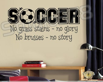 Soccer Sports Vinyl Wall Decal | No Grass Stains No Glory | Boys Room Decor | Childrens Room Decor | Sports Wall Quote | 15x32